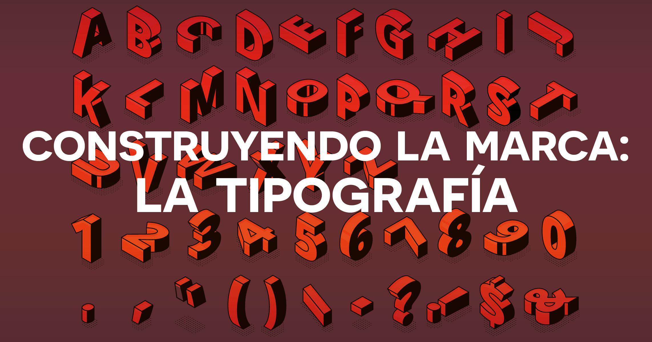 BP - construyendo_la_marca-la_tipografia