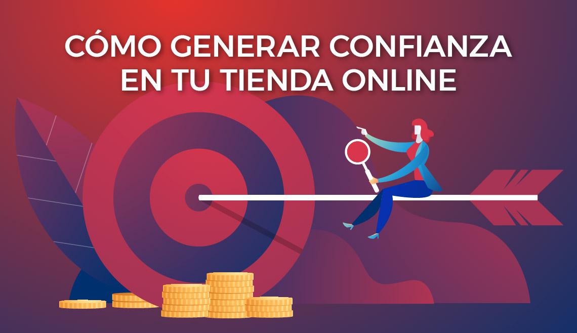 Cómo generar confianza en el cliente online