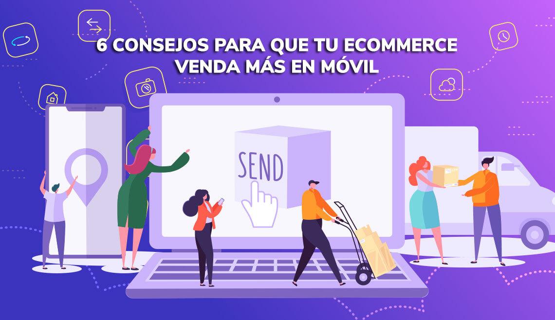 consejos para vender más en tu ecommerce en móvil