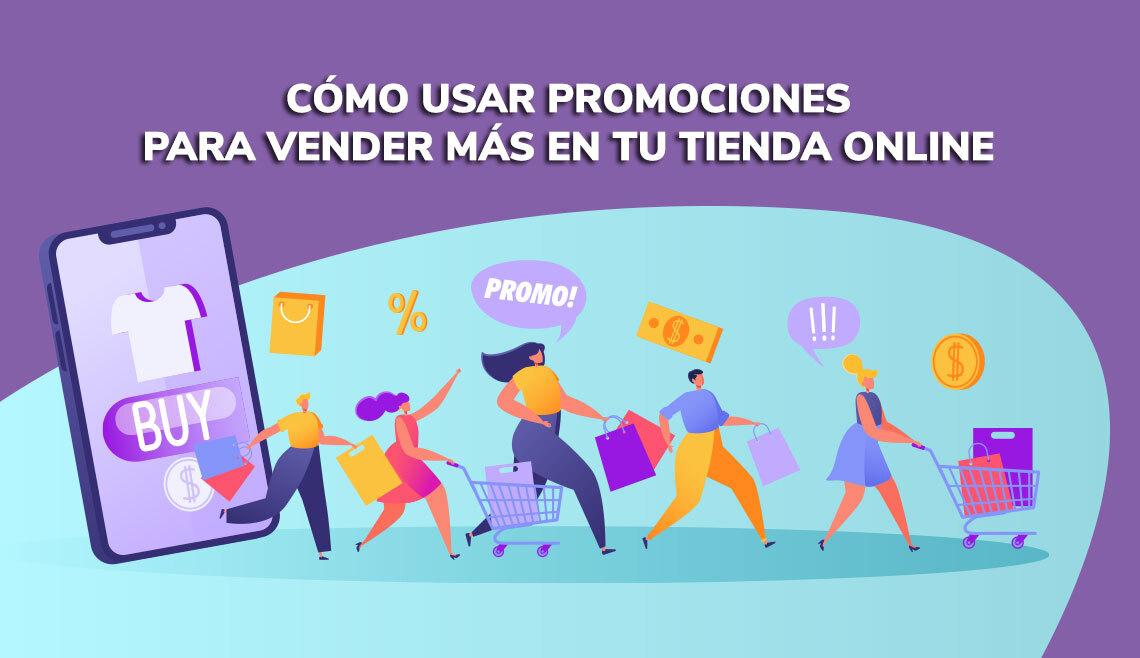 Cómo usar promociones para vender más en tu tienda online