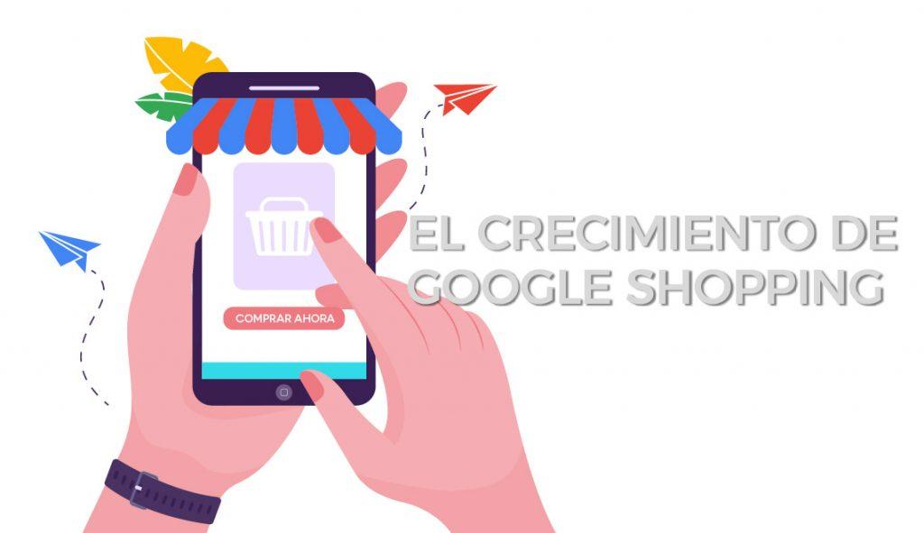 El crecimiento de Google Shopping