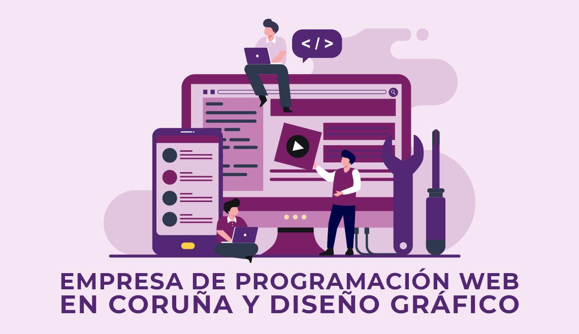 Empresa-de-programacion-web-en-Coruna-y-diseno-grafico