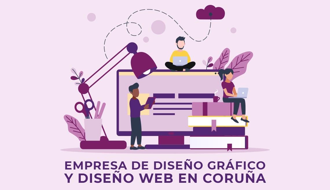 empresa-de-diseno-grafico-y-diseno-web-en-coruna