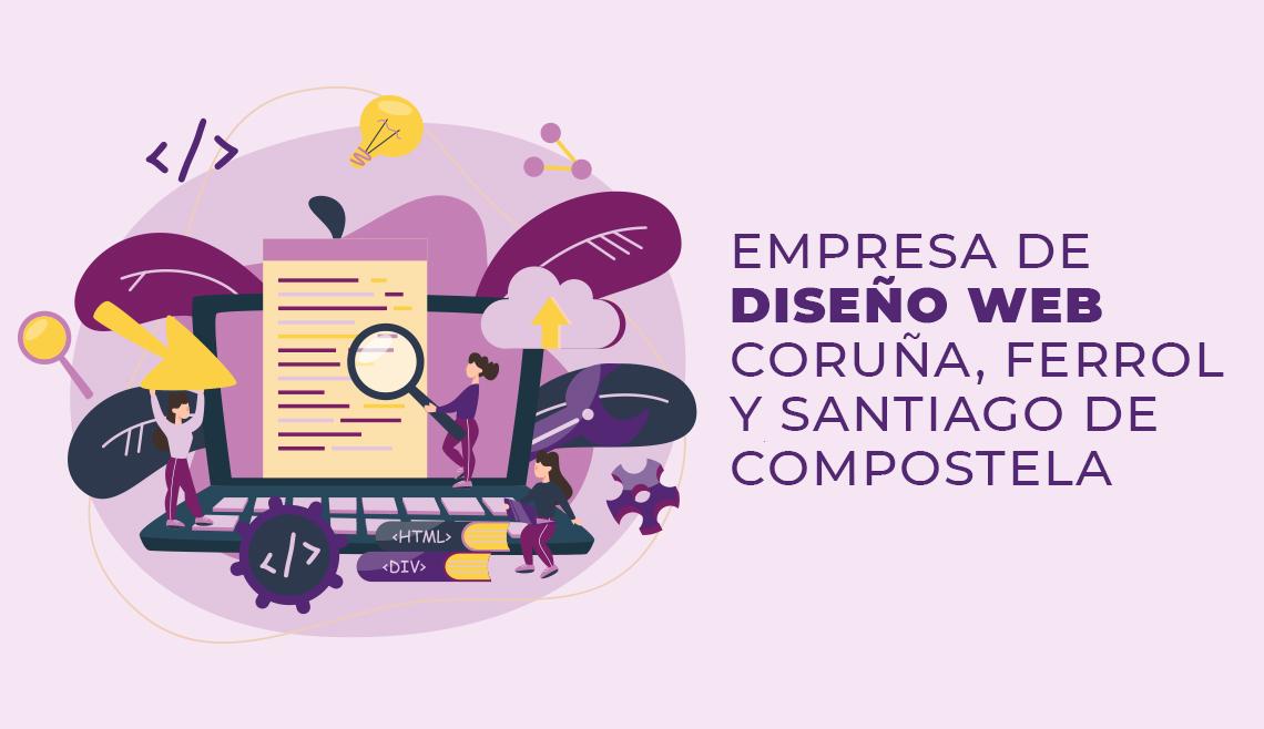 empresa-de-diseno-web-coruna-ferrol-y-santiago-de-compostela
